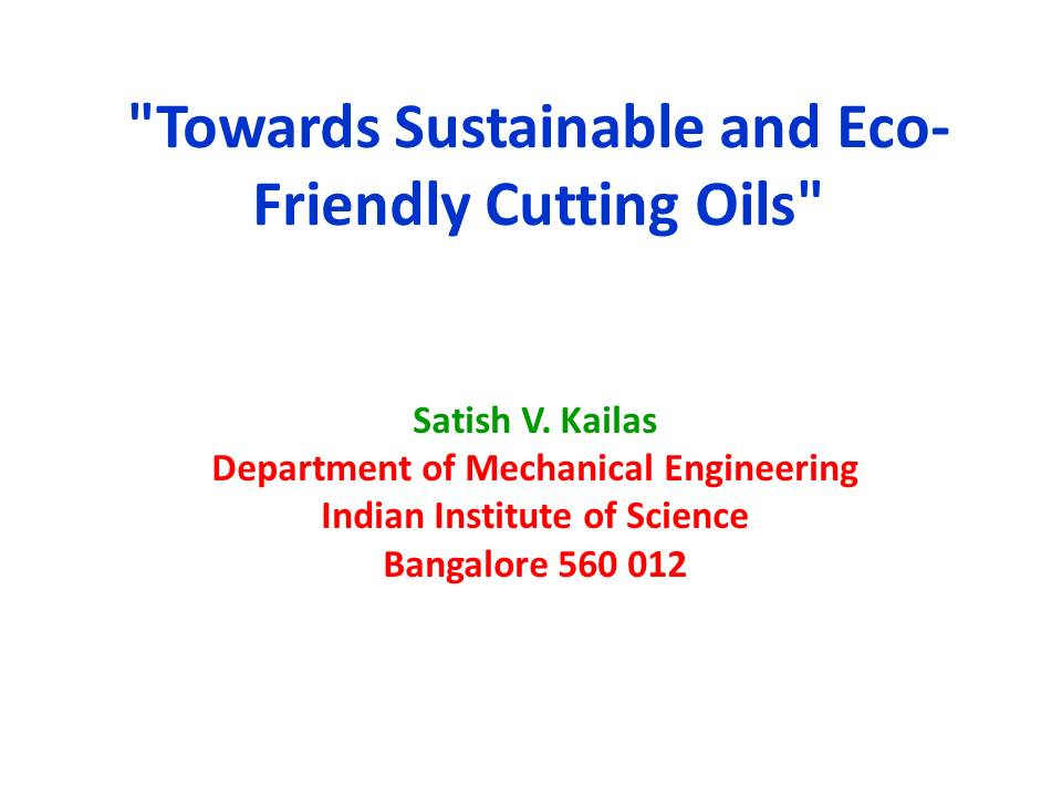 Title Slide: Sustainable and Eco-Friendly Cutting Oils