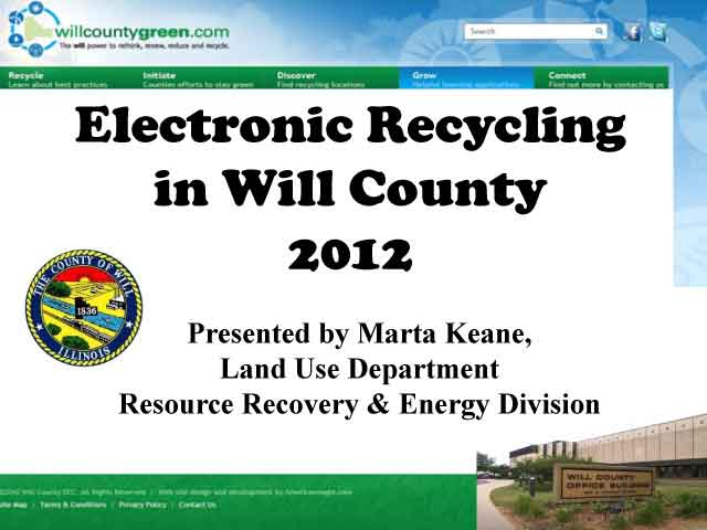 Title Slide: Electronic Recycling in Will County 2012