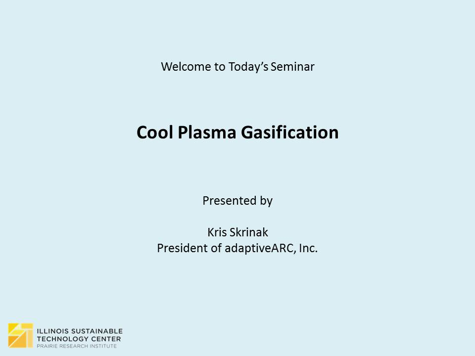Title Slide: Cool Plasma Gasification