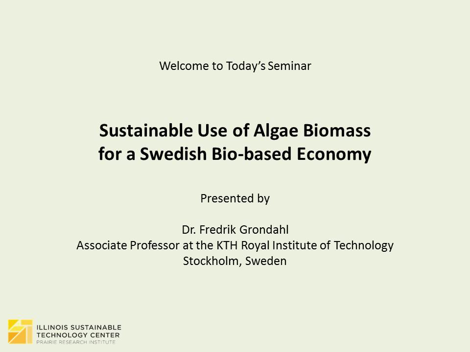 Title Slide: Sustainable Use of Algae Biomass