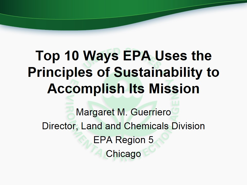 Title Slide: 10 ways EPA uses Sustainability to accomplish its mission