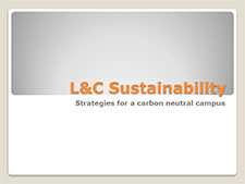 Title Slide: L&C Sustainability - carbon neutral campus