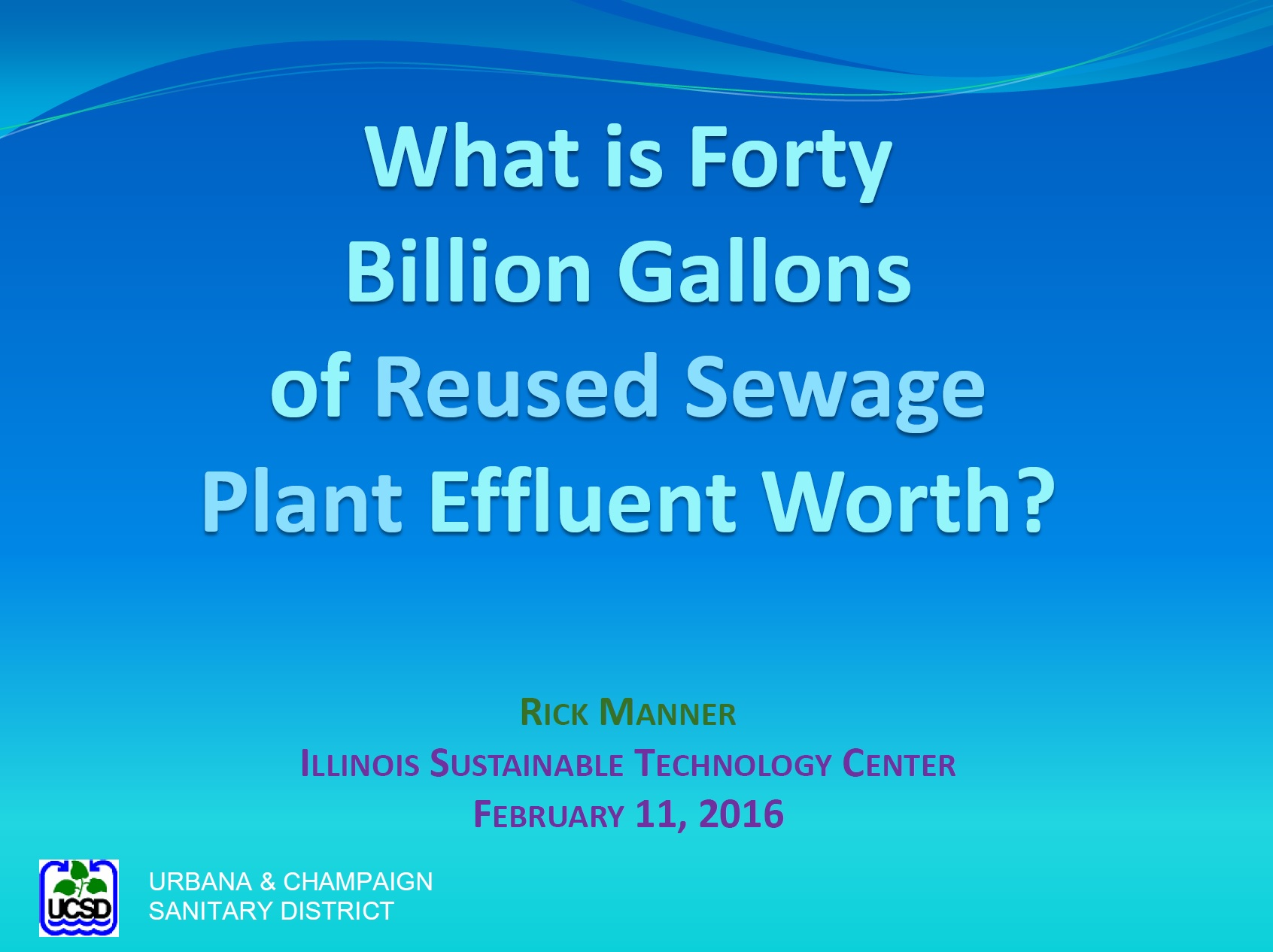 Title Slide: Worth of Forty Billion Gallons