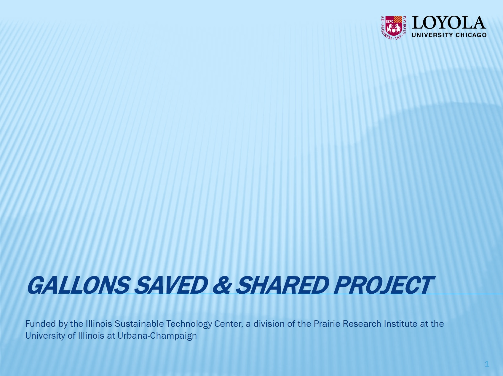 Title Slide: Loyola Gallons Saved and Shared Project